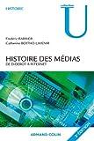 Histoire des médias : De Diderot à internet