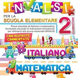 Il libro completo della nuova prova INVALSI per la scuola elementare. 2ª elementare. Italiano e mat