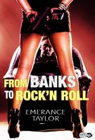 From Banks to Rock N'Roll par [Taylor, Emerance]
