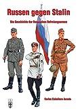Russen gegen Stalin: Die Geschichte der Russischen Befreiungsarmee (Geschichte im Detail)