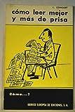 COMO LEER MEJOR Y MAS DE PRISA