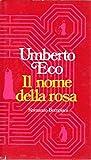 Il nome della rosa Umberto Eco Bompiani II ed 1980