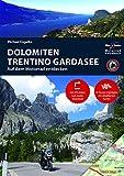 Motorrad Reiseführer Dolomiten Trentino Gardasee: BikerBetten Motorradreisebuch