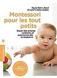 Montessori pour les tout petits: L'éducation commence dès la naissance