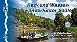 Saale: Rad- und Wasserwanderführer