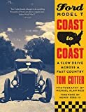 Ford Model T Coast to Coast: A Slow Drive across a Fast Country (English Edition)