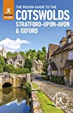 The Rough Guide to the Cotswolds, Stratford-upon-Avon and Oxford [Lingua Inglese]