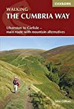 The Cumbria Way: Ulverston to Carlisle - main route with mountain alternatives (Walking Guides)