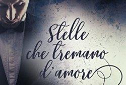 – Stelle che tremano d'amore (Stars Vol. 1) libri in pdf gratis