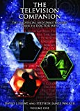 The Television Companion: Doctors 1-3 Vol 1: The Unofficial and Unauthorised Guide to Doctor Who (Dr Who Telos 1)