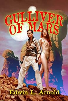 Gulliver of Mars (Annotated) by [Arnold, Edwin]