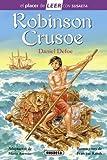 Robinson Crusoe (El placer de LEER con Susaeta - nivel 4)