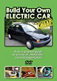 Build Your Own Electric Car: CHEAP