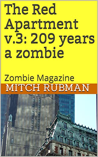 The Red Apartment v.3: 209 years a zombie: Zombie Magazine (English Edition)