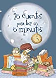 25 cuentos para leer en 5 minutos (Antología de cuentos cortos)