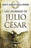 Las lágrimas de Julio César (MAXI)