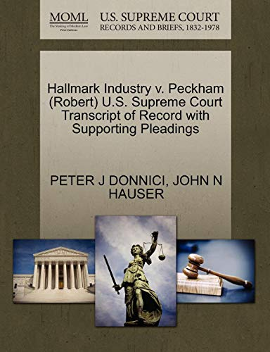 Hallmark Industry V. Peckham (Robert) U.S. Supreme Court Transcript of Record with Supporting Pleadings
