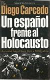 UN ESPAÑOL FRENTE AL HOLOCAUSTO. Así salvó Ángel Sanz Briz a 5.000 judíos