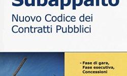 @ Subappalto. Nuovo codice dei contratti pubblici PDF Gratis