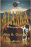 ATANKA: El indio cheroqui: Cuento No. 37 El indio americano cheroqui: Volume 37 (Los MIL y un DIAS: Cuentos Juveniles Cortos: Libro 4)