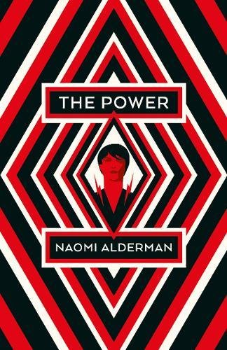 The Power: WINNER OF THE 2017 BAILEYS WOMEN'S PRIZE FOR FICTION