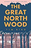 Great North Wood, The