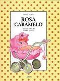 Rosa Caramelo (tela)