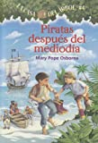 Piratas Despues del Mediodia=Pirates Past Noon (La Casa Del Arbol / Magic Tree House)