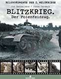 Blitzkrieg: Der Polenfeldzug