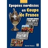Epopees nordistes en Coupe de France