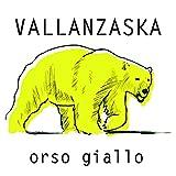 Orso giallo [Explicit]
