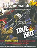 """Commando"": True Brit: The Toughest 12 ""Commando"" Books Ever!"