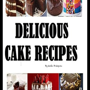 DELICIOUS CAKE RECIPES 51NqpaugDjL