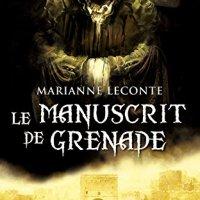 Le manuscrit de Grenade : Marianne Leconte