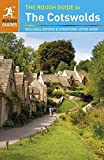 The Rough Guide to the Cotswolds: Includes Oxford and Stratford-upon-Avon [Lingua Inglese]