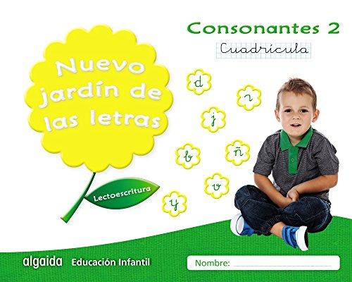 Nuevo jardín de las letras. Consonantes 2. Cuadrícula (Educación Infantil Algaida. Lectoescritura