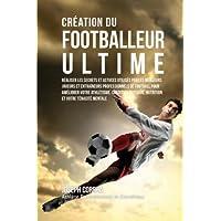 Creation Du Footballeur Ultime