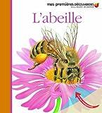 L'abeille (Mes premières découvertes)