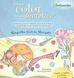 ¿De qué color son tus secretos?: Cuento para promover la expresión emocional en la infancia, prevenir el abuso sexual y abordarlo de manera natural: 1 (SENTICUENTOS)