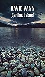 Caribou island (Literatura Mondadori)