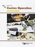Cucina operativa avanzata. Con e-book. Con espansione online. Per gli Ist. professionali