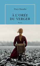 À l'orée du verger par [Chevalier, Tracy]