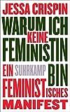 Warum ich keine Feministin bin: Ein feministisches Manifest (suhrkamp taschenbuch)