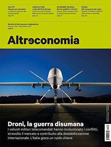 Altreconomia 196 - Settembre 2017: Droni, la guerra disumana