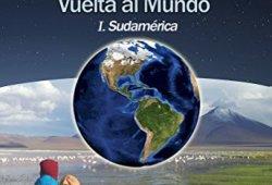PACHAMAMA: Relatos de una Vuelta al Mundo I. Sudamérica libros de leer gratis