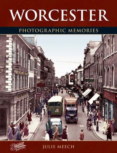 Worcester: Photographic Memories