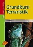 Grundkurs Terraristik (Datz Terrarienbücher)