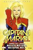 Capitana Marvel 3. Más Alto, Más Lejos, Más Rápido, Más… (COLECCIÓN 100% MARVEL)