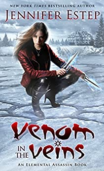 Venom in the Veins: An Elemental Assassin Book by [Estep, Jennifer]