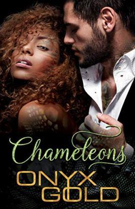 Chameleons by [Gold, Onyx]